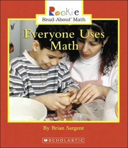 Everyone Uses Math