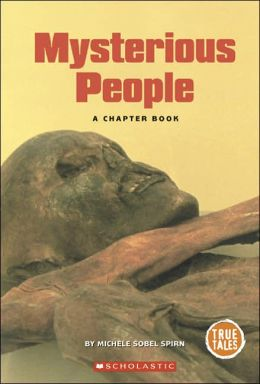 Mysterious People: A Chapter Book
