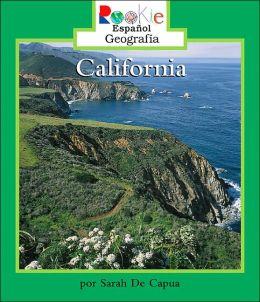 California (Rookie Espanol Geographia)
