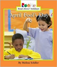 April Fool's Day (Rookie Read-About Holidays Series)