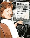 Riding the School Bus with Mrs. Kramer