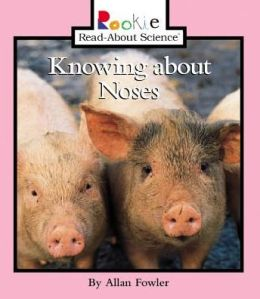 Knowing about Noses