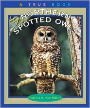Northern Spotted Owls (True Books)