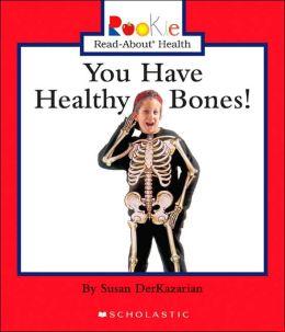 You Have Healthy Bones!