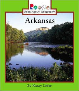 Arkansas (Rookie Read-About Geography Series)
