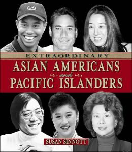 Extraordinary Asian Americans and Pacific Islanders (Extraordinary People)