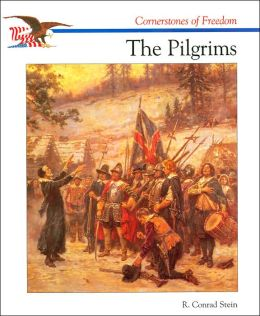 The Pilgrims (Cornerstones of Freedom Series)