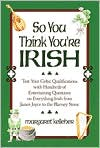 So You Think You're Irish