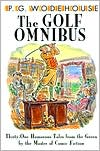 The Golf Omnibus: Thirty-One Humorous Tales from the Green