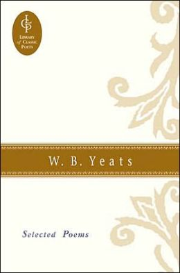 William Butler Yeats: Selected Poems