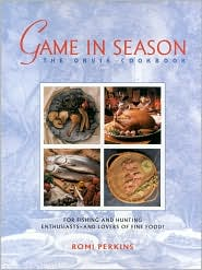 Game in Season: The Orvis Cookbook