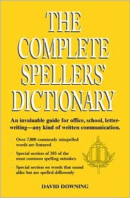 Complete Spellers' Dictionary