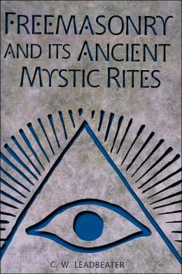 Freemasonry and Its Ancient Mystic Rites