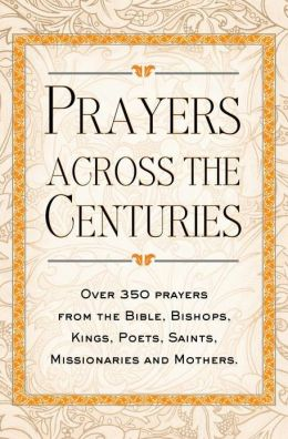 Prayers Across the Centuries