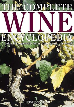 Complete Wine Encyclopedia