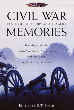 Civil War Memories: Nineteen Stories of Glory and Tragedy