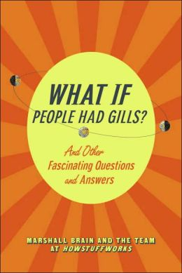 What If...?: 75 Fascinating Questions and Answers