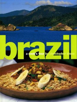 Brazil; A Cook's Tour