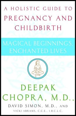 Magical Beginnings, Enchanted Lives: A Holistic Guide to Pregnancy and Childbirth