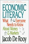 Economic Literacy: What Everyone Needs to Know about Money and Markets