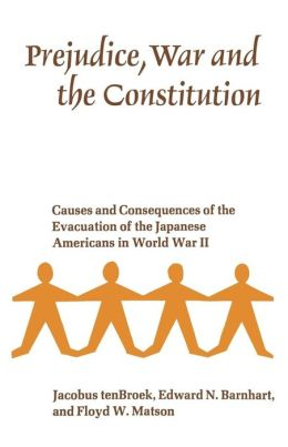 Prejudice, War And The Constitution