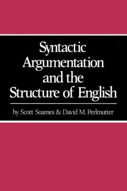 Syntactic Argumentations And The Structure Of English