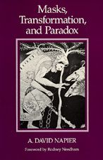 Masks, Transformation, And Paradox