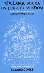 The Large Sutra on Perfect Wisdom: With the Divisions of the Abhisamayalankara