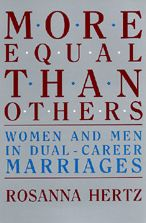 More Equal Than Others: Women and Men in Dual-Career Marriages