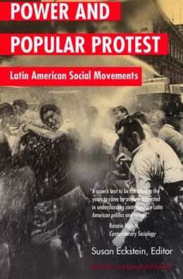Power and Popular Protest: Latin American Social Movements