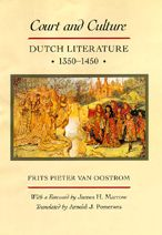 Court and Culture: Dutch Literature, 1350-1450