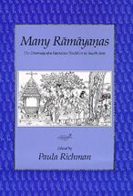 Many Ramayanas: The Diversity of a Narrative Tradition in South Asia