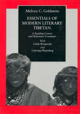 Essentials of Modern Literary Tibetan: A Reading Course and Reference Grammar