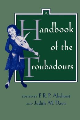 A Handbook of the Troubadours