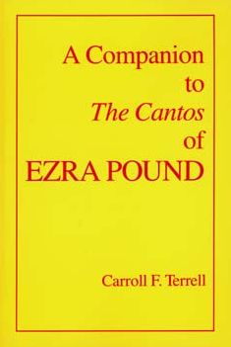 A Companion to The Cantos of Ezra Pound