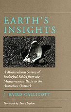 Earth's Insights: A Multicultural Survey of Ecological Ethics from the Mediterranean Basin to the Australian Outback
