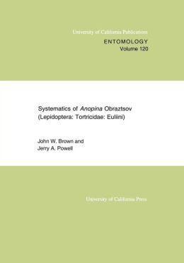 Systematics of Anopina Obraztsov (Lepidoptera Tortricidae: Euliini)