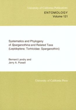 Systematics and Phylogeny of Sparganothina and Related Taxa (Lepidoptera: Tortricidae: Sparganothini)