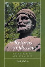 The Returns of Odysseus: Colonization and Ethnicity