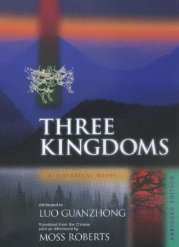 Three Kingdoms: A Historical Novel. Abridged Edition