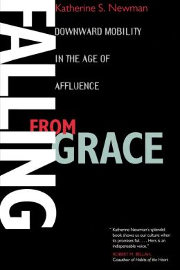 Falling from Grace: Downward Mobility in the Age of Affluence