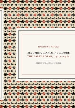 Becoming Marianne Moore