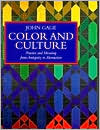 Color and Culture: Practice and Meaning from Antiquity to Abstraction