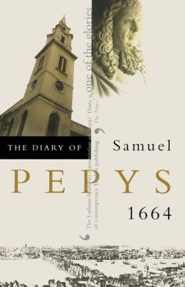 The Diary of Samuel Pepys, Vol. 5: 1664