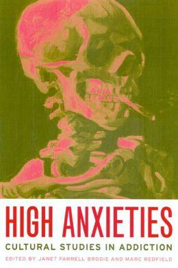 High Anxieties