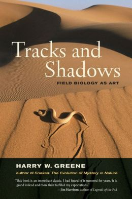 Tracks and Shadows: Field Biology as Art