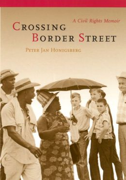 Crossing Border Street: A Civil Rights Memoir