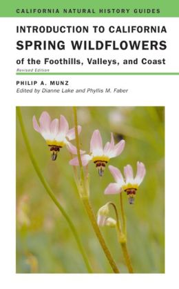 Introduction to California Spring Wildflowers of the Foothills, Valleys, and Coast