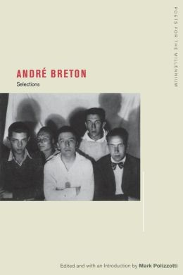 Andre Breton: Selections