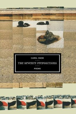 The Seventy Prepositions: Poems